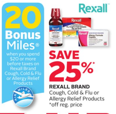Rexall Brand Cough - Cold & Flu or Allergy Relief Products - 20 Bonus Air Miles Reward Miles