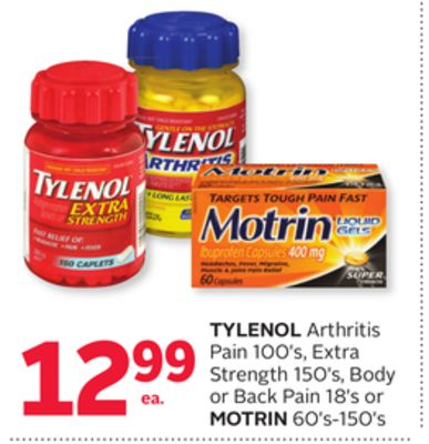 Tylenol Arthritis Pain 100's - Extra Strength 150's - Body or Back Pain 18's or Motrin 60's-150's