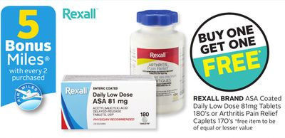 Rexall Brand Asa Coated Daily Low Dose 81mg Tablets 180's or Arthritis Pain Relief Caplets 170's - 5 Bonus Air Miles Reward Miles