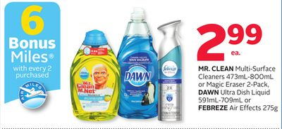 Mr.clean Multi-surface Cleaners 473ml-800ml or Magic Eraser 2-pack - Dawn Ultra Dish Liquid 591ml-709ml or Febreze Air Effects 275g - 6 Bonus Air Miles Reward Miles