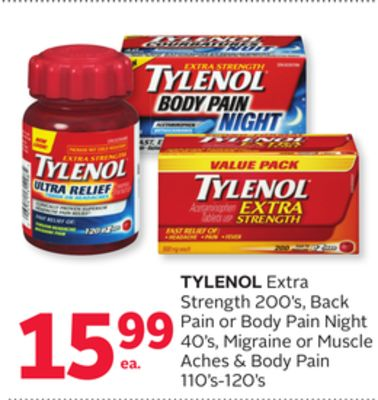 Tylenol Extra Strength 200's - Back Pain or Body Pain Night 40's - Migraine or Muscle Aches & Body Pain 110's-120's