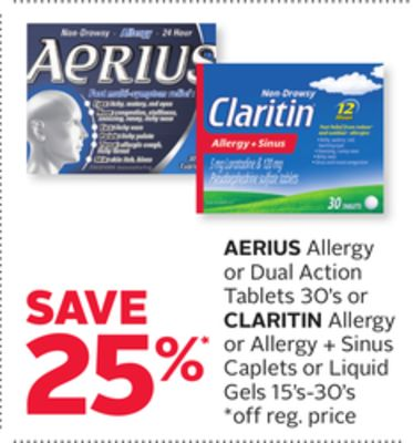 Aerius Allergy or Dual Action Tablets 30's or Claritin Allergy or Allergy + Sinus Caplets or Liquid Gels 15's-30's