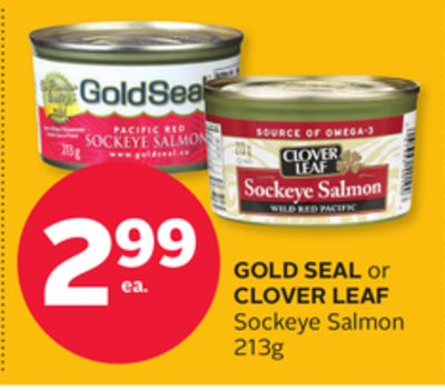 Gold Seal or Clover Leaf Sockeye Salmon