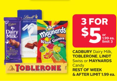 Cadbury Dairy Milk - Toblerone - Lindt Swiss or Maynards Candy