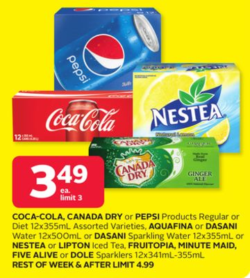 Coca-cola - Canada Dry or Pepsi Products Regular or Diet 12x355ml Assorted Varieties - Aquafina or Dasani Water 12x500ml or Dasani Sparkling Water 12x355ml or Nestea or Lipton Iced Tea - Fruitopia - Minute Maid - Five Alive or Dole Sparklers 12x341ml-355m