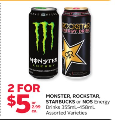 Monster - Rockstar - Starbucks or Nos Energy Drinks