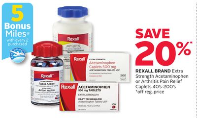 Rexall Brand Extra Strength Acetaminophen or Arthritis Pain Relief -5 Bonus Air Miles Reward Miles