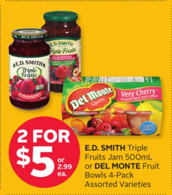 E.d. Smith Triple Fruits Jam 500ml or Del Monte Fruit Bowls 4-pack