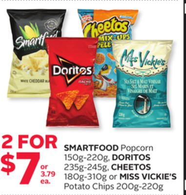 Smartfood Popcorn 150g-220g - Doritos 235g-245g - Cheetos 180g-310g or Miss Vickie's Potato Chips 200g-220g