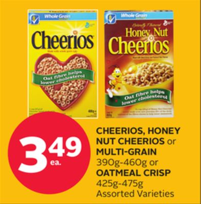 Nut Cheerios Or Multi-grain 390g-460g Or Oatmeal Crisp 425g-475g