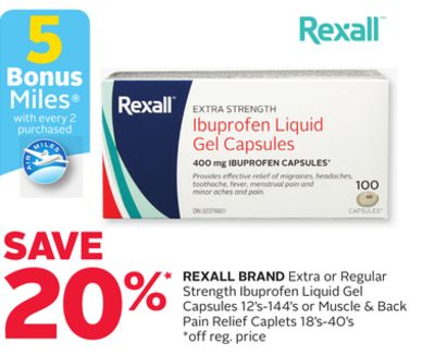 Rexall Brand Extra or Regular Strength Ibuprofen Liquid Gel Capsules 12's-144's or Muscle & Back Pain Relief Caplets 18's-40's - 5 Bonus Air Miles Reward Miles