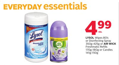 Lysol Wipes 80's or Disinfecting Spray 350g-425g or Air Wick Freshmatic Refills 170g-180g or Candles 141g-150g