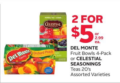 Del Monte Fruit Bowls 4-pack or Celestial Seasonings Teas 20's