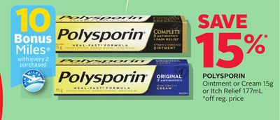Polysporin Ointment Or Cream 15g Or Itch Relief 177ml - 10 Bonus Air Miles Reward Miles
