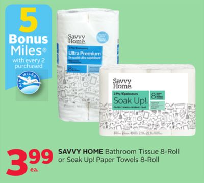 Savvy Home Bathroom Tissue 8-roll Or Soak Up! Paper Towels 8-roll - 5 Bonus Air Miles Reward Miles