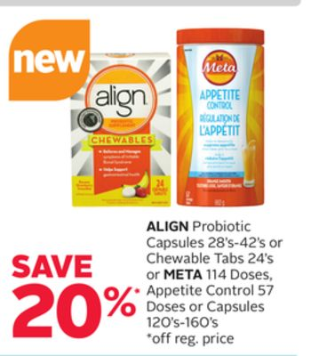 Align Probiotic Capsules 28's-42's or Chewable Tabs 24's or Meta 114 Doses - Appetite Control 57 Doses or Capsules 120's-160's