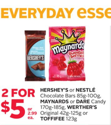 Hershey's or Nestle Chocolate Bars 85g-100g - Maynards or Dare Candy 170g-185g - Weather's Original 42g-125g or Toffifee 123g