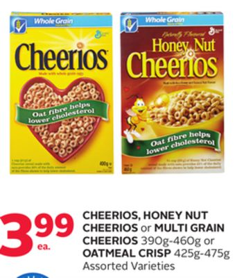 Cheerios - Honey Nut Cherrios or Multi Grain Cheerios 390g-460g or Oatmeal Crisp 425g-475g
