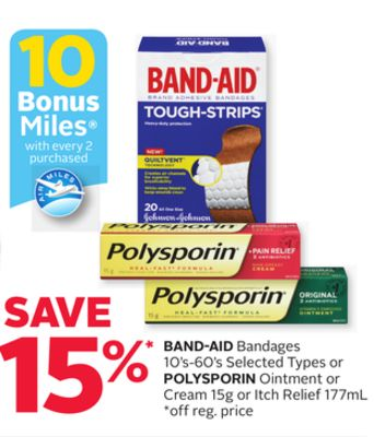 Band-aid Bandages 10's-60's Selected Types or Polysporin Ointment or Cream 15g or Itch Relief 177ml - 10 Bonus Air Miles Reward Miles