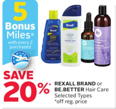 Rexall Brand or Be.better Hair Care - 5 Bonus Air Miles Reward Miles