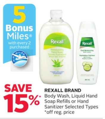 Rexall Brand Body Wash - Liquid Hand Soap Refills or Hand Sanitizer - 5 Bonus Air Miles Reward Miles