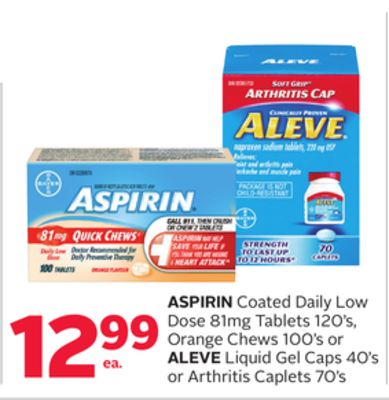 Aspirin Coated Daily Low Dose 81mg Tablets 120's - Orange Chews 100's or Aleve Liquid Gel Caps 40's or Arthritis Caplets 70's