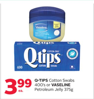 Q-tips Cotton Swabs 400's or Vaseline Petroleum Jelly 375g