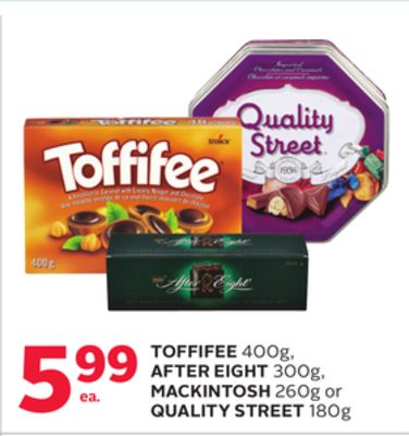 Toffifee 400g - After Eight 300g - Mackintosh 260g Or Quality Street 180g
