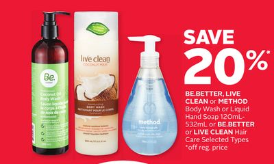 Be.better - Live Clean or Method Body Wash or Liquid Hand Soap 120ml-532ml or Be.better or Live Clean Hair Care