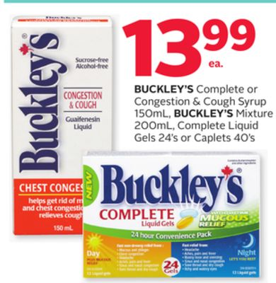 Buckley's Complete or Congestion & Cough Syrup 150ml - Buckley's Mixture 200ml - Complete Liquid Gels 24's or Caplets 40's