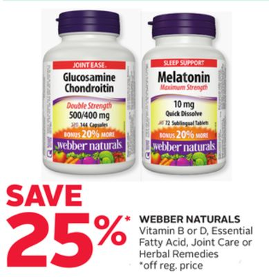 Webber Naturals Vitamin B or D - Essential Fatty Acid - Joint Care or Herbal Remedies