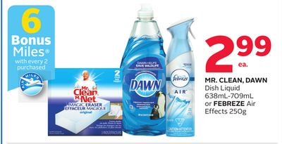 Mr. Clean - Dawn Dish Liquid 638ml-709ml or Febreze Air Effects 250g - 6 Bonus Air Miles Reward Miles