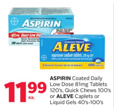 Aspirin Coated Daily Low Dose 81mg Tablets 120's - Quick Chews 100's or Aleve Caplets or Liquid Gels 40's-100's
