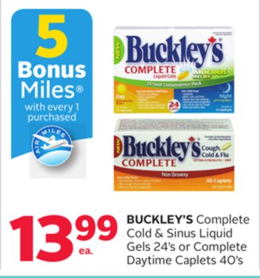 Buckley's Complete Cold & Sinus Liquid Gels 24's or Complete Daytime Caplets 40's - 5 Bonus Air Miles Reward Miles