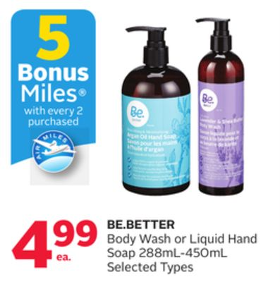 Be.better Body Wash or Liquid Hand Soap 288 Ml-450ml - 5 Bonus Air Miles Reward Miles
