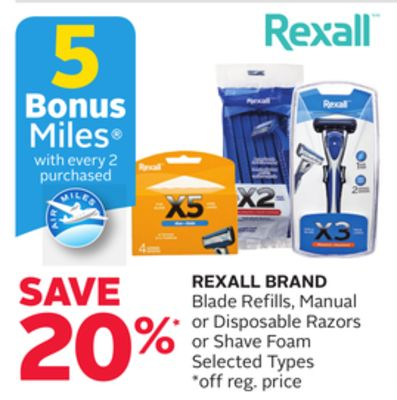 Rexall Brand Blade Refills - Manual or Disposable Razors or Shave Foam - 5 Bonus Air Miles Reward Miles
