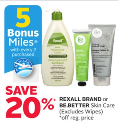 Rexall Brand or Be.better Skin Care - 5 Bonus Air Miles Reward Miles With Every 2 Purchased