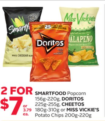 Smartfood Popcorn 156g-220g - Doritos 225g-255g - Cheetos 180g-310g or Miss Vickie's Potato Chips 200g-220g