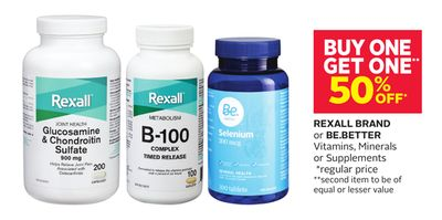 Rexall Brand or Be.better Vitamins - Minerals