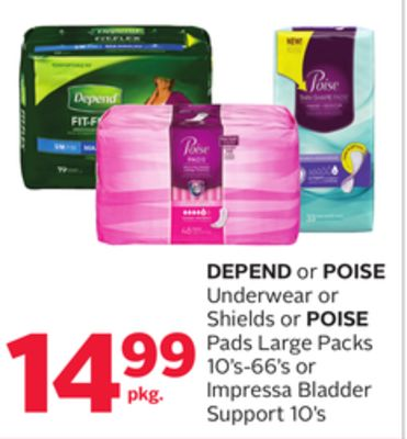 Depend Or Poise Underwear Or Shields Or Poise Pads Large Packs 10's-66's Or Impressa Bladder Support 10's
