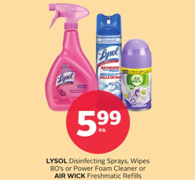 Lysol Disinfecting Sprays - Wipes 80's or Power Foam Cleaner or Air Wick Freshmatic Refills