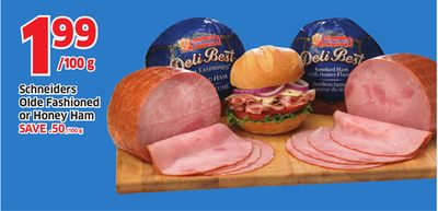 Schneiders Olde Fashioned or Honey Ham