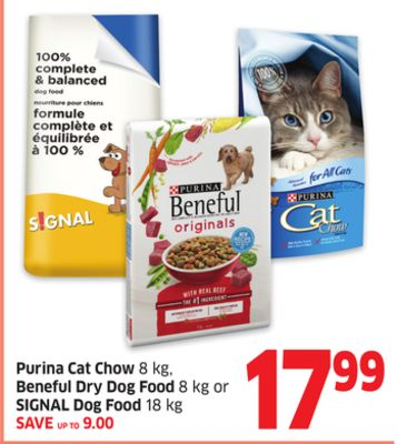 Purina Cat Chow 8 Kg - Beneful Dry Dog Food 8 Kg or SIGNAL Dog Food 18 Kg