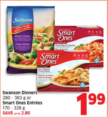 Swanson Dinners 280 - 383 g or Smart Ones Entrées 170 - 328 g