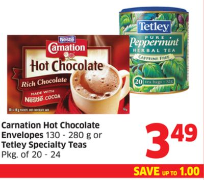 Carnation Hot Chocolate Envelopes 130 - 280 g or Tetley Specialty Teas Pkg of 20 - 24
