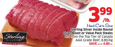 Sterling Silver Inside Round Oven Roast or Value Pack Steaks Cut From The Top Tier of Canada Aaa Grade Beef - 8.80/kg