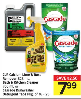 Clr Calcium Lime & Rust Remover 828 mL - Bath & Kitchen Cleaner 760 mL or Cascade Dishwasher Detergent Tabs Pkg of 16 - 25