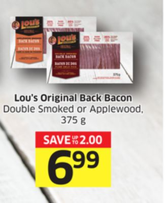 Lou's Original Back Bacon Double Smoked or Applewood - 375 g