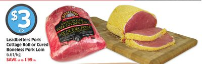 Leadbetters Pork Cottage Roll or Cured Boneless Pork Loin 6.61/kg