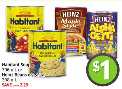 Habitant Soup 796 mL or Heinz Beans or Pasta 398 mL